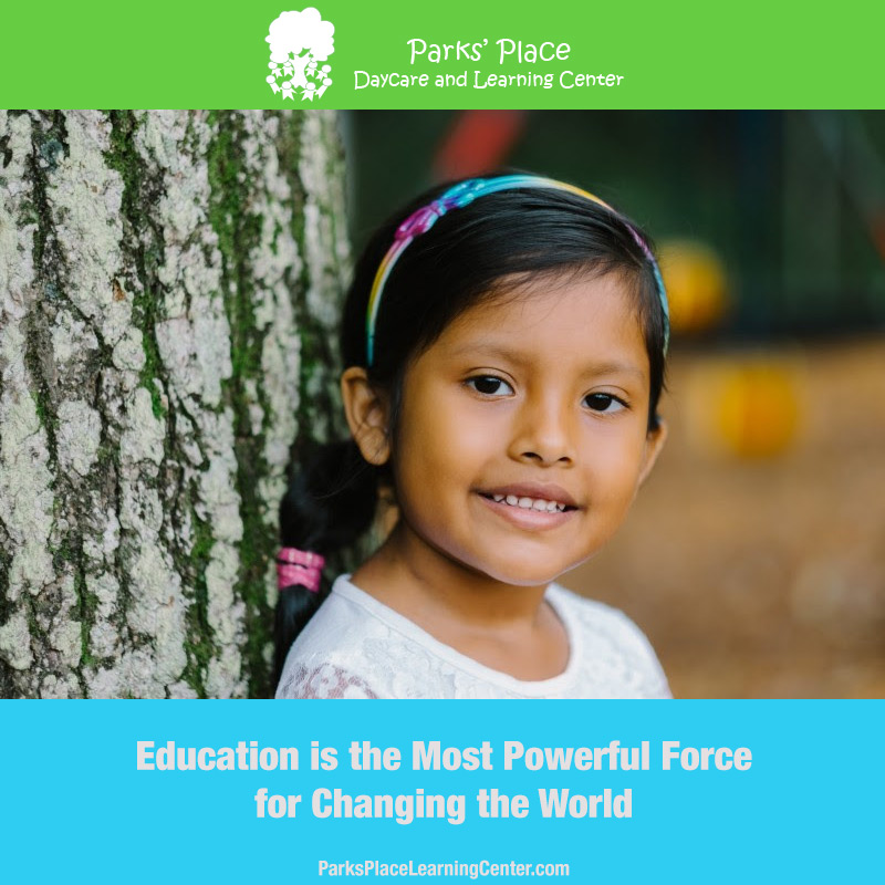 Education is the Most Powerful Force for Changing the World